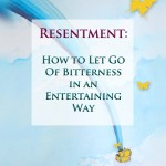 resentment-how-to-let-go-of-bitterness