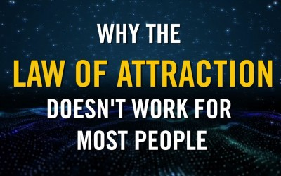 Why the law of attraction doesn't work for most people…